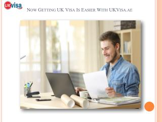 Now Getting UK Visa Is Easier With UKVisa.ae