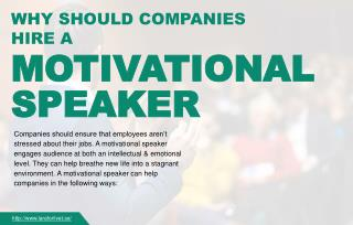 Reasons why businesses should hire a motivational speaker