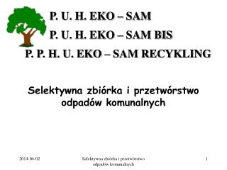 Selektywna zbi rka i przetw rstwo odpad w komunalnych