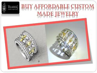 BUY AFFORDABLE CUSTOM MADE JEWELRY