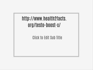 http://www.health2facts.org/testo-boost-x/