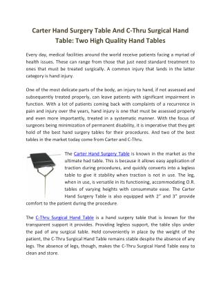 Carter Hand Surgery Table And C-Thru Surgical Hand Table: Two High Quality Hand Tables