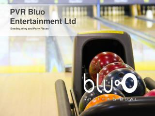 Place for Bowling & Entertainment