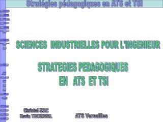 STRATEGIES PEDAGOGIQUES  EN   ATS  ET TSI