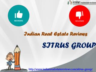 Sitrus Group Customers Reviews Bangalore - Indian Real Estate Reviews