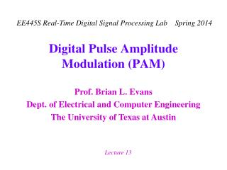 Digital Pulse Amplitude Modulation PAM