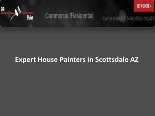 Expert House Painters in Scottsdale AZ