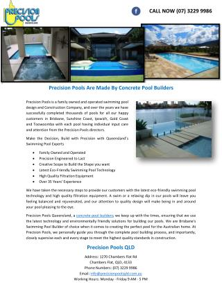Precision Pools Are Made By Concrete Pool Builders