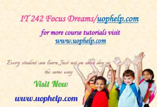 IT 242 Focus Dreams/uophelp.com