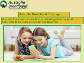 Australia Broadband has NBN™ Plans for You