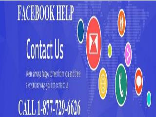 Dial Facebook Phone Number 1-877-729-6626–Provider of Foolproof Solution
