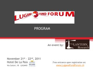 Organized by            An event by:          November 21st   22nd, 2011 Hotel De La Paix   Free entrance upon registrat