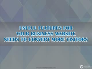 Useful Features for Your Business Website Needs to Convert More Visitors
