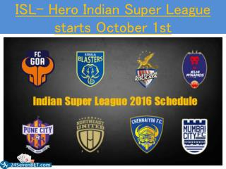 Isl  hero indian super league starts october 1st