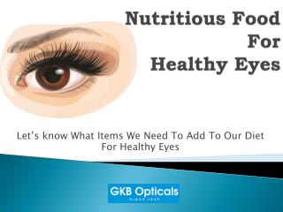 Nutritious food for Healthy Eye