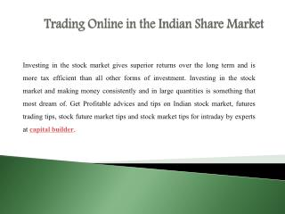 Trading Online in the Indian Share Market