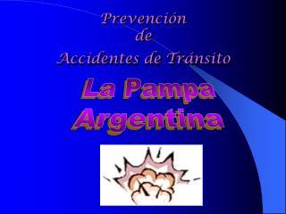 Prevenci n  de  Accidentes de Tr nsito