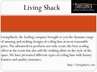 Living Shack