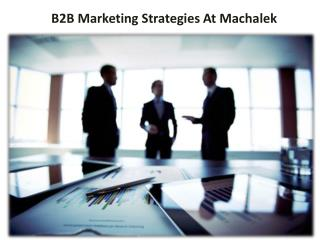 B2B Marketing Strategies At Machalek