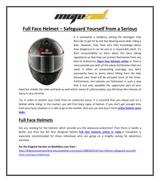 Full Face Helmet – Safeguard Yourself from a Serious Misfortune