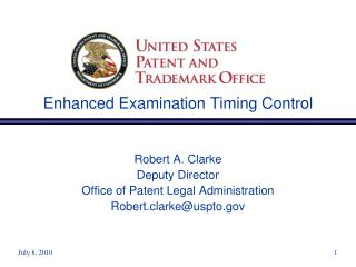 Enhanced Examination Timing Control