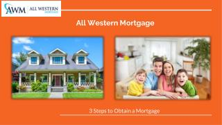 Important Steps to Obtain a Mortgage