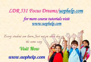 LDR 531 Focus Dreams/uophelp.com