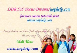 LDR 535 Focus Dreams/uophelp.com
