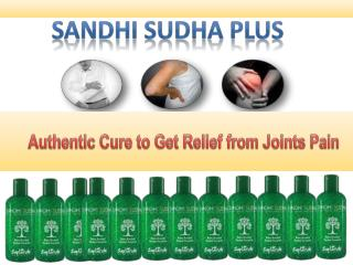 Sandhi Sudha - A 100% perfect oil to releif pain.