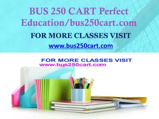 BUS 250 CART Focus Dreams/bus250cart.com