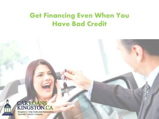 Get Financing Even When You Have Bad Credit