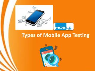 Types of Mobile App Testing