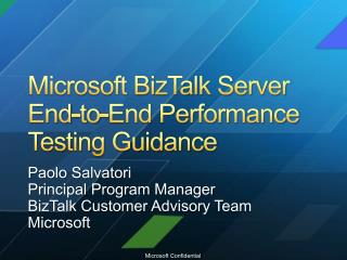 Microsoft BizTalk Server  End-to-End Performance  Testing Guidance