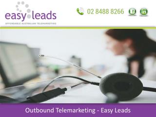 Outbound Telemarketing - Easy Leads