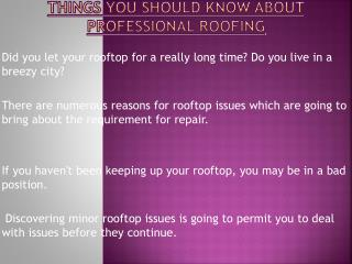 Tips That You Should Follow Beforing Hiring Professional Roofing Services