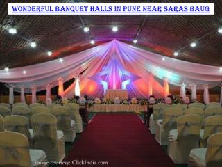 Wonderful banquet halls in Pune near Saras Baug