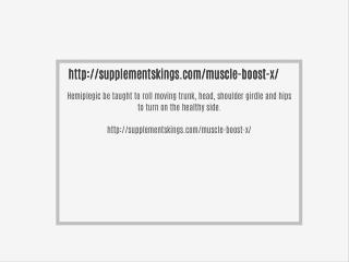 http://supplementskings.com/muscle-boost-x/
