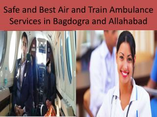 Medivic Aviation Air and Train Ambulance services in Bagdogra and Allahabad