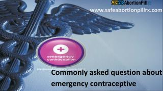 Commonly asked question about emergency contraceptive