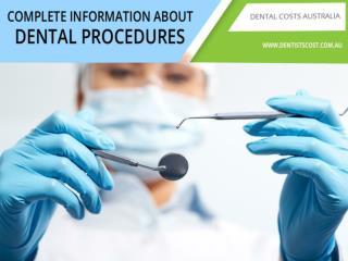 Dental Procedures- Complete Information