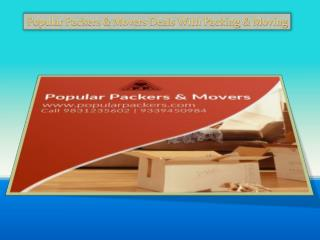 Popular Packers & Movers Deals With Packing & Moving
