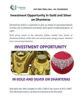 Investment Opportunity In Gold and Silver on Dhanteras