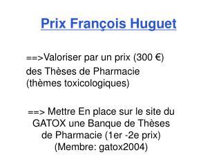 Prix Fran ois Huguet