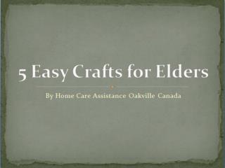 5 Easy Crafts for Elders
