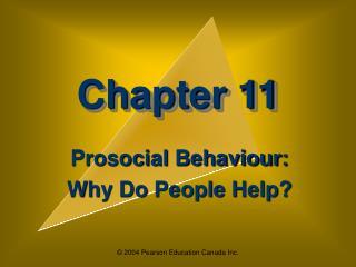 Prosocial Behaviour:  Why Do People Help