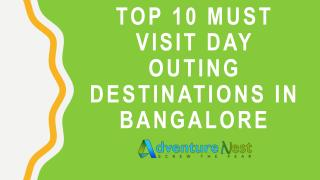 Top 10 destination places in Bangalore