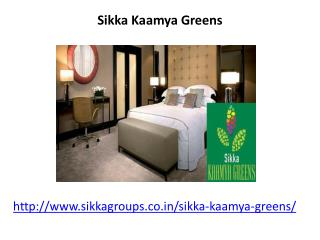 Sikka Kaamya Greens housing apartments