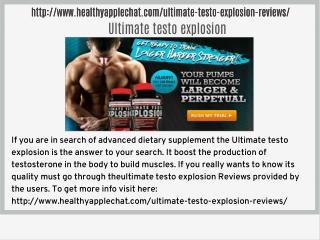 http://www.healthyapplechat.com/ultimate-testo-explosion-reviews/