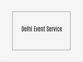 Delhi Event Service
