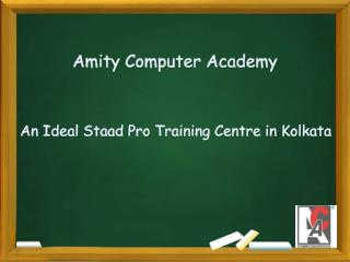 An Ideal Staad Pro Training Centre in Kolkata